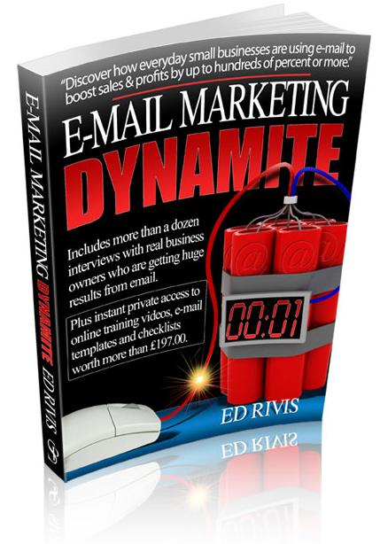 Email Marketing Dynamite - Ed Rivis