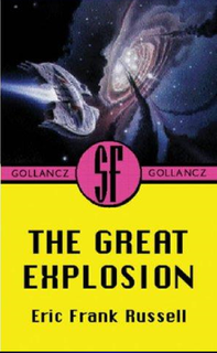 Eric Frank Russell's The Great Explosion
